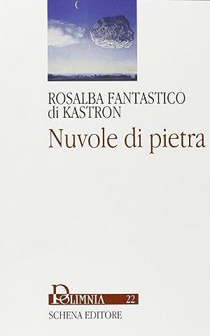Nuvole di pietra.: Fantastico di Kastron, Rosalba