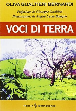 Voci di terra.: Gualtieri Bernardi, Oliva