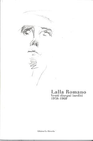 Lalla Romano. 20 disegni inediti 1938-1960.: Ria, Antonio Curonici, Giuseppe
