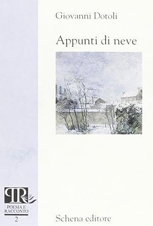 Appunti di neve.: Dotoli, Giovanni