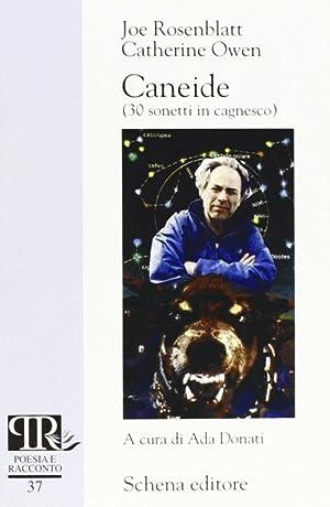 Caneide. 30 sonetti in cagnesco.: Rosenblatt, Joe Owen, Catherine