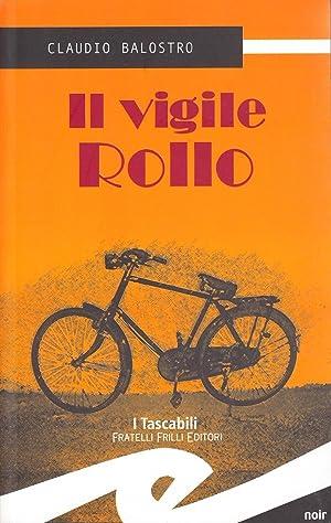 Il vigile Rollo.: Balostro, Claudio