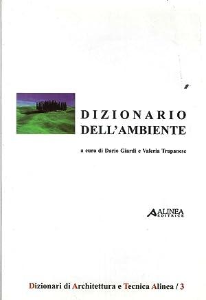 Dizionario dell'Ambiente.: Giardi, Dario Trapanese, Valeria