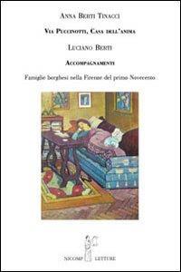 Via Puccinotti casa dell'anima. Accompagnamenti famiglie borghesi nella Firenze del primo ...