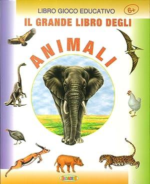 Il Grande libro animali. Libro gioco educativo.: aa.vv.