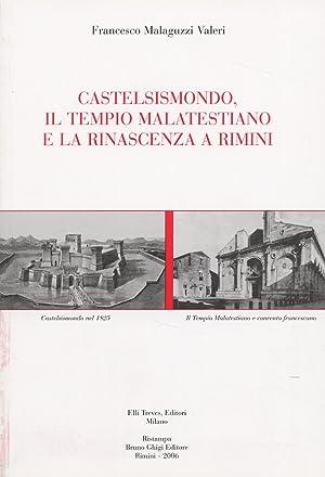 Castelsismondo, il tempio malatestiano e la rinascenza: Malaguzzi Valeri, francesco