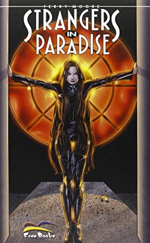 Strangers in Paradise. Vol. 10. La Mia Altra Vita.: Moore, Terry
