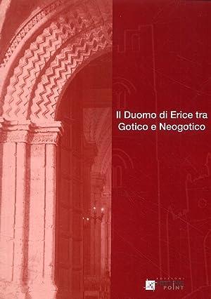 Il Duomo di Erice tra Gotico e Neogotico.