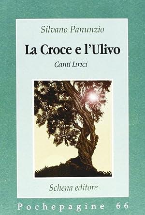 La croce e l'ulivo.: Panunzio, Silvano