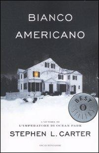 Bianco americano.: Carter, Stephen L
