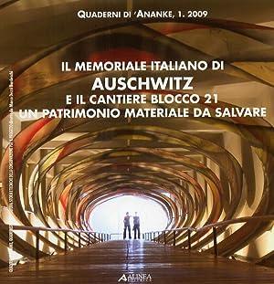 Il memoriale italiano di Auschwitz e il cantiere blocco 21. Un patrimonio materiale da salvare.