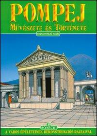Arte e Storia di Pompei.: Giuntoli, Stefano