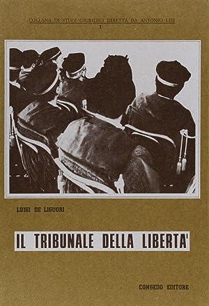 Il tribunale della libertà.: De, Liguori, Luigi