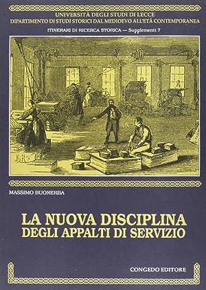 La nuova disciplina degli appalti di servizio.: Buonerba, Massimo