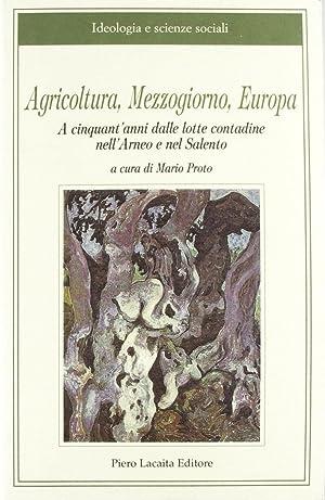 Agricoltura, Mezzogiorno, Europa a 50 anni dalle lotte contadine nell'Arneo e nel Salento.