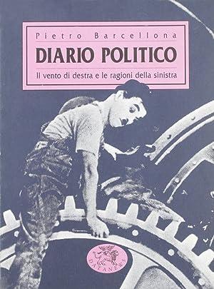 Diario politico. Il vento di Destra e le ragioni della Sinistra.: Barcellona, Pietro