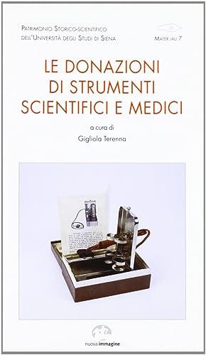 Le donazioni di strumenti scientifici e medici.: Terenna, Gigliola