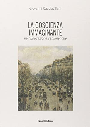 """La coscienza immaginante nell'""""Educazione sentimentale"""".: Cacciavillani, Giovanni"""