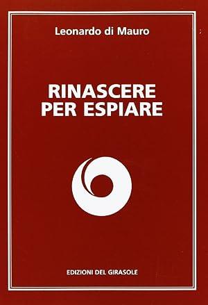 Rinascere per espiare.: Di Mauro, Leonardo