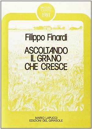 Ascoltando il grano che cresce.: Finardi, Filippo