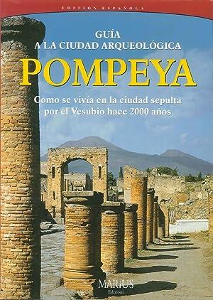 Pompei. Visita alla città archeologica.