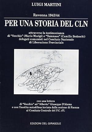"""Per una Storia del Cln. Ravenna (1943-'44) Attraverso la Testimonianza di """"Vecchio"""" ..."""