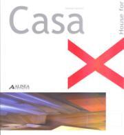 Casa X-House for.: Luccioni, Lorena
