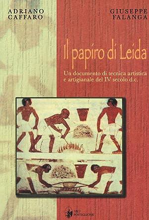 Il Papiro di Leida. Un Documento di: Caffaro, Adriano Falanga,