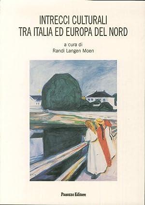 Intrecci Culturali tra Italia ed Europa del Nord.