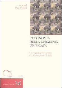 L'economia della Germania unificata. Uno sguardo interessato dal Mezzogiorno d'Italia.