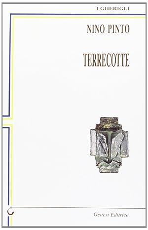 Terrecotte.: Pinto, Nino