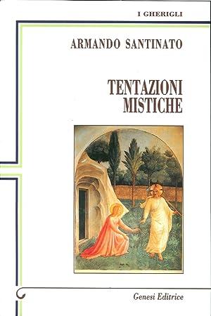 Tentazioni mistiche.: Santinato, Armando
