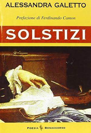Solstizi.: Galetto, Alessandra