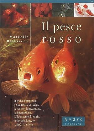 Il pesce rosso.: Balzaretti, Marcello