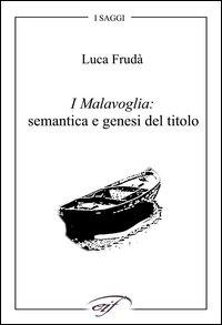 I Malavoglia: semantica e genesi del titolo.: Frudà, Luca