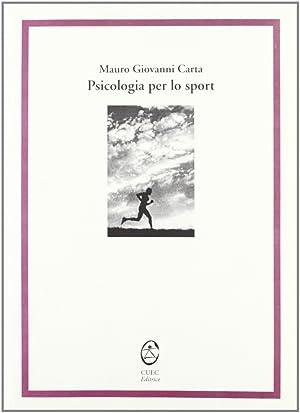 Psicologia per lo sport.: Carta, Mauro
