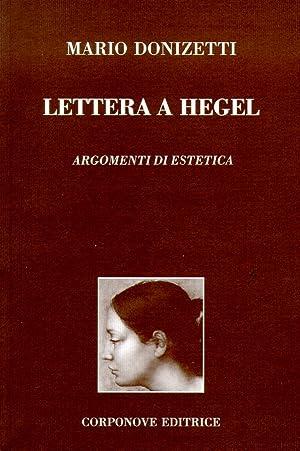 Lettera a Hegel. Argomenti di estetica.: Donizetti, Mario