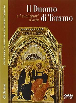 Il duomo di Teramo e i suoi tesori d'arte.: Adorante, M Antonietta