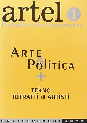 Artel. Vol. 1: Arte e Politica.