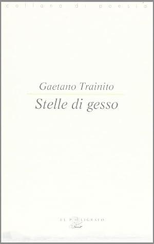 Stelle di gesso.: Trainito, Gaetano