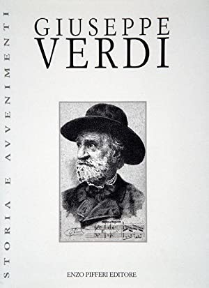 Giuseppe Verdi.: Carrieri, Raffaele Dossi, Carlo Parenti