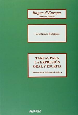 Tareas para la expresion oral y escrita.: García Rodriguez, Coral