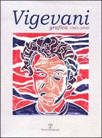 Roberto Vigevani. Grafica, 1990-2000.