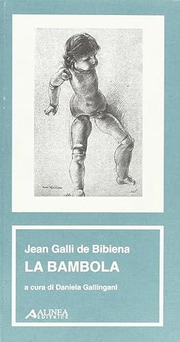 Jean Galli De Bibiena. La Bambola.