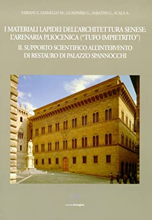 I Materiali Lapidei dell'Architettura Senese. L'Arenaria Pliocenica