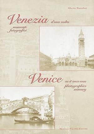 Venezia d'una volta. Momenti fotografici.: aa.vv.