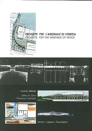 Progetti per l'Arsenale di Venezia.: Chen, Arthur H