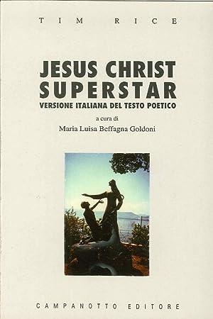 Jesus Christ superstar. Testo poetico di Tim Rice.: Rice, Tim