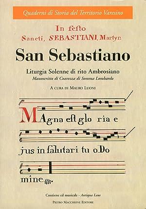 San Sebastiano. Liturgia solenne di rito Ambrosiano.: Luoni, Mauro