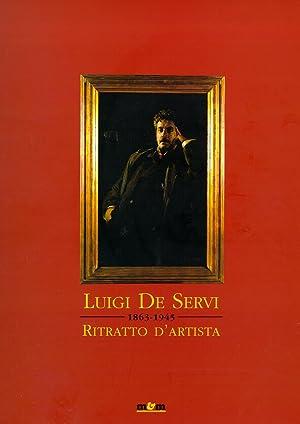 Luigi De Servi. Ritratto d'Artista.